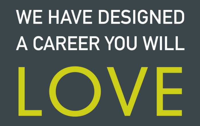 we have designed a career you will love